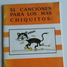 Libros de segunda mano: 51 CANCIONES PARA LOS MÁS CHIQUITOS / ESCUELA DE MÚSICA. Lote 211470769