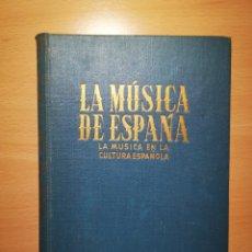 Libros de segunda mano: A. SALAZAR. LA MÚSICA DE ESPAÑA. Lote 211518331