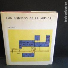 Libros de segunda mano: LOS SONIDOS DE LA MÚSICA + 2 DISCOS 45 RPM .- JOHN R.PIERCE. Lote 212891626