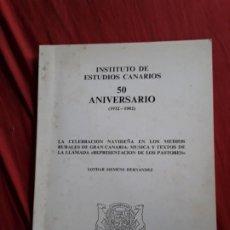 Libros de segunda mano: LA CELEBRACIÓN NAVIDEÑA EN LOS MEDIOS RURALES DE GRAN CANARIA, DE LOTHAR SIEMENS. DEDICADO. CANARIAS. Lote 212906592