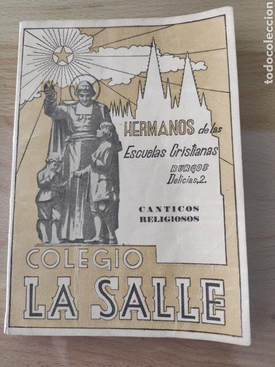 COLEGIO LA SALLE CANTICOS RELIGIOSOS BURGOS (Libros de Segunda Mano - Bellas artes, ocio y coleccionismo - Música)