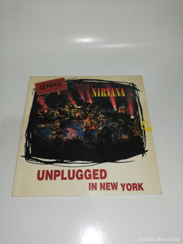 NIRVANA , LETRAS UNPLUGGED IN NEW YORK (Libros de Segunda Mano - Bellas artes, ocio y coleccionismo - Música)
