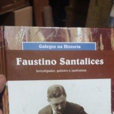 Libros de segunda mano: FAUSTINO SANTALICES INVESTIGADOR GAITERO ZANFONISTA. Lote 257422675