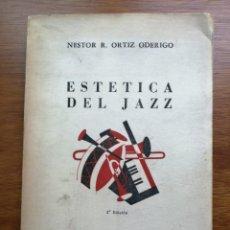 Libros de segunda mano: ESTÉTICA DEL JAZZ NESTOR R. ORTIZ ODERIEGO 2ª EDICIÓN. Lote 214751088