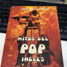 Libros de segunda mano: MITOS DEL POP INGLÉS. Lote 214866688