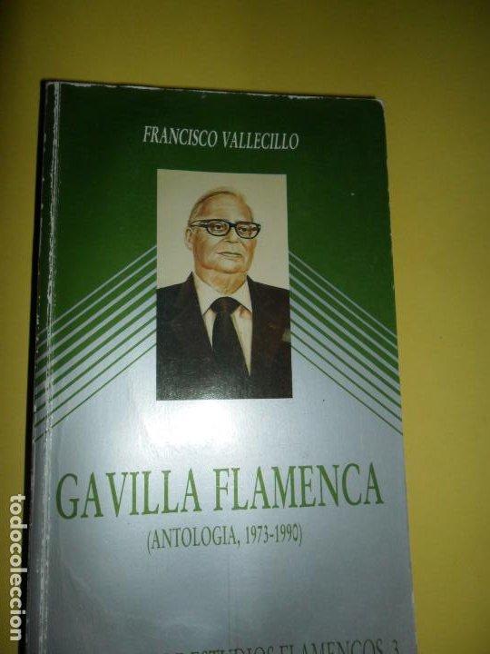 GAVILLA FLAMENCA (ANTOLOGÍA, 1973-1990), FRANCISCO VALLECILLO, ED. FUNDACIÓN ANDALUZA DE FLAMENCO (Libros de Segunda Mano - Bellas artes, ocio y coleccionismo - Música)