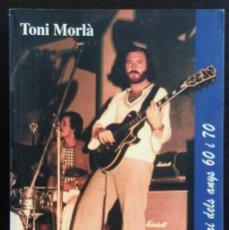 Livres d'occasion: MEMÒRIES D'UN BRUSQUER, DICCIONARI DELS ANYS 60 I 70 - 2001~1ªED. -TONI MORLA - ED. CLAYTON'S - PJRB. Lote 262026010