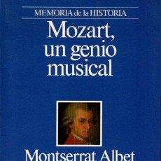 Libri di seconda mano: MOZART, UN GENIO MUSICAL. - ALBET, MONTSERRAT.. Lote 217776212