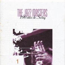 Libros de segunda mano: FASCICULOS 1 Y 2 DE LA ENCICLOPEDIA THE JAZZ MASTERS - 100 AÑOS DE SWING. SIN CD. Lote 217920871