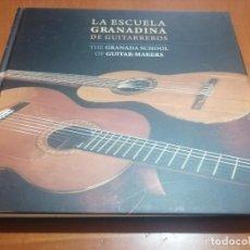 Libros de segunda mano: LA ESCUELA GRANADINA DE GUITARREROS. THE GRANADA SCHOOL OF GUITAR-MAKERS. BUEN ESTADO. DIFICIL. Lote 218129928