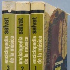 Libros de segunda mano: ENCICLOPEDIA DE LA MUSICA. SALVAT. 3 TOMOS. Lote 218456228