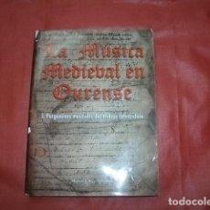 Libros de segunda mano: LA MÚSICA MEDIEVAL EN OURENSE I. PERGAMINOS MUSICALES DEL ARCHIVO CATEDRALICIO - MANUEL REY OLLEROS. Lote 219053917