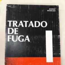 Livros em segunda mão: GEDALGE, ANDRÉ. TRATADO DE FUGA. Lote 219533875