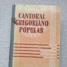 Libros de segunda mano: CANTO GREGORIANO POPULAR PARA LAS FUNCIONES RELIGIOSAS USUALES. BALMES. 1961 5ª EDICIÓN. Lote 219830312