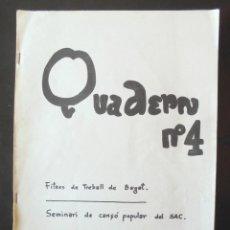 Libros de segunda mano: SEMINARI DE CANÇÓ POPULAR DEL SAC. FITXES DE TREBALL DE BEGET QUADERN Nº 4 CARAMELLES, CORRANDES. Lote 221576740