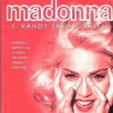 Libros de segunda mano: MADONNA. - J. RANDY TARABORRELLI. Lote 221606232