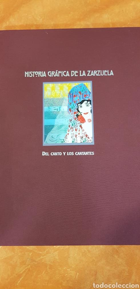 HISTORIA GRÁFICA DE LA ZARZUELA . DEL CANTO Y LOS CANTANTES (Libros de Segunda Mano - Bellas artes, ocio y coleccionismo - Música)