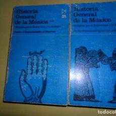 Libros de segunda mano: HISTORIA GENERAL DE LA MÚSICA, LIBROS 1 Y 2, ED. ITSMO. Lote 221812132