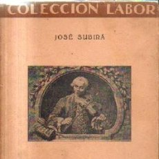 Livros em segunda mão: LA TONADILLA ESCENICA. Nº 319. SUBIRA, JOSE. A-MU-895. Lote 221904167