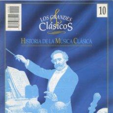 Libros de segunda mano: LOS GRANDES CLÁSICOS. HISTORIA DE LA MÚSICA CLÁSICA. Nº 10. EDICIONES DEL PRADO. 1995. PP. 109-120. Lote 222578523