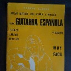Libros de segunda mano: NUEVO MÉTODO POR CIFRA Y MÚSICA PARA GUITARRA ESPAÑOLA. TORRES LUCENA, VER FOTOS. Lote 222811642