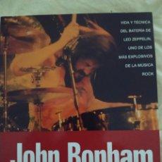 Libros de segunda mano: JOHN BONHAM (LED ZEPPELIN) EL RUGIDO DEL OSO. GEOFF NICHOLLS , CHRIS WELCH. Lote 222845476