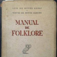 Libros de segunda mano: MANUAL DE FOLKLORE, LUIS DE HOYOS SAINZ Y NIEVES DE HOYOS SANCHO. Lote 222916815