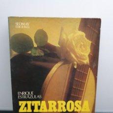 Libros de segunda mano: ZITARROSA EL CANTOR DE LA FLOR EN LA BOCA. ENRIQUE ESTRAZULAS. 1977. (ENVÍO 2,50€). Lote 223157610