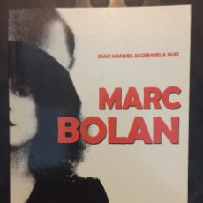 Livres d'occasion: MARC BOLAN : EL GUERRERO ELÉCTRICO DE LOS 70 DE J.M.ESCRIHUELA ED.QUARENTENA ( 2010 ). Lote 224353251