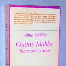 Libri di seconda mano: RECUERDOS Y CARTAS DE GUSTAV MAHLER. Lote 224571277