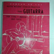 Libros de segunda mano: NUEVO MÉTODO TEÓRICO - PRÁCTICO PARA GUITARRA POR CIFRA Y MÚSICA MUY FÁCIL 1974 GASPAR DE LUZ. Lote 224791621