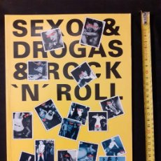 Livros em segunda mão: SEXO & DROGAS & ROCK AND ROLL Y MAS SEXO... IMÁGENES DEL ROCK TODAS MUY POLÉMICAS Y CENSURADAS. Lote 50030401