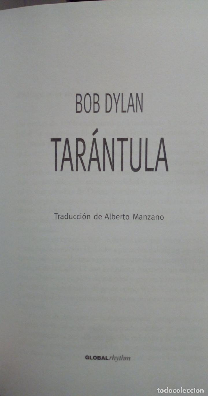 Libros de segunda mano: BOB DYLAN. TARÁNTULA GLOBAL RHYTHM EDICIÓN ESPAÑOL DE 2007 TAPA DURA CON SOBRECUBIERTA - Foto 2 - 226133423
