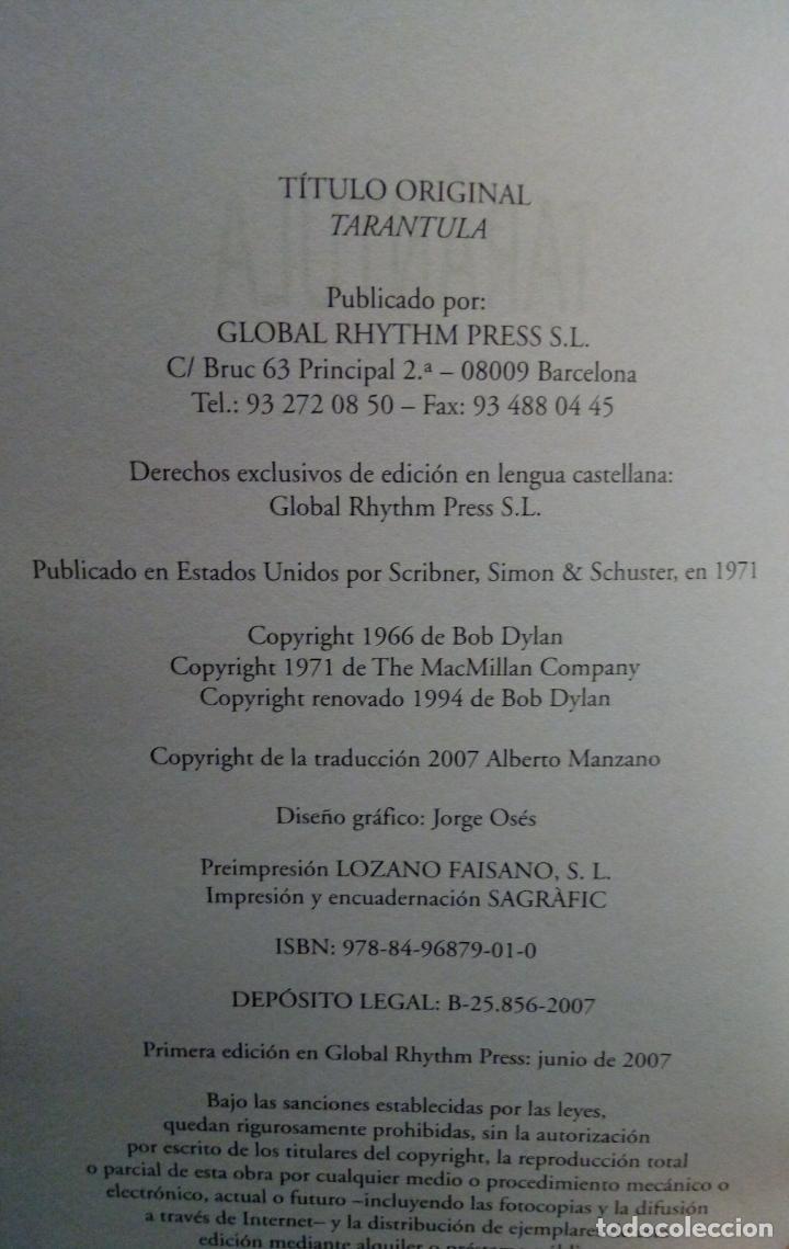 Libros de segunda mano: BOB DYLAN. TARÁNTULA GLOBAL RHYTHM EDICIÓN ESPAÑOL DE 2007 TAPA DURA CON SOBRECUBIERTA - Foto 3 - 226133423