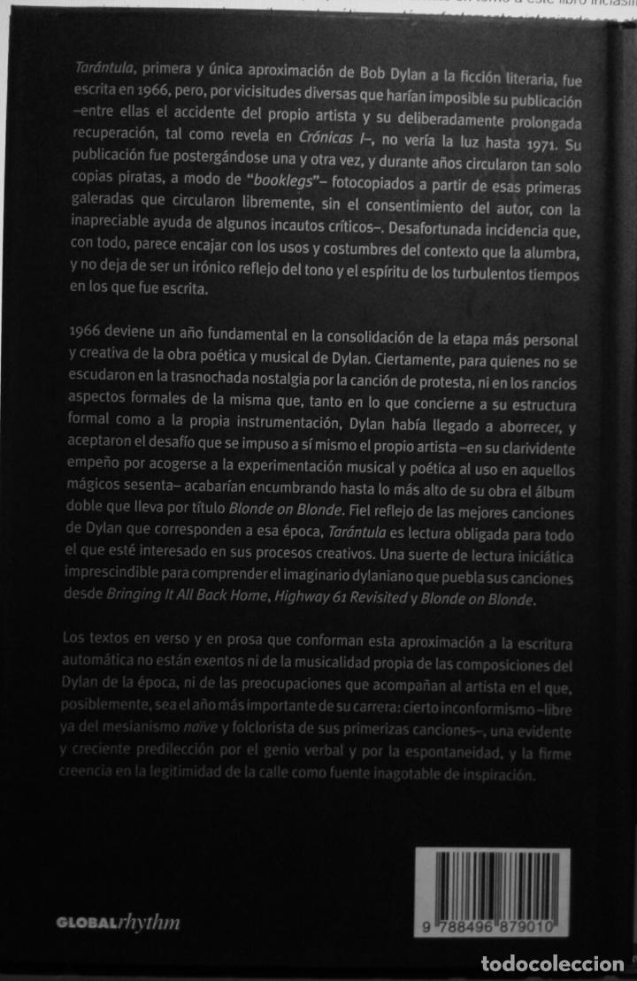 Libros de segunda mano: BOB DYLAN. TARÁNTULA GLOBAL RHYTHM EDICIÓN ESPAÑOL DE 2007 TAPA DURA CON SOBRECUBIERTA - Foto 4 - 226133423