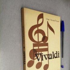 Libros de segunda mano: VIVALDI / MARC MEUNIER-THOURET / ESPASA CALPE 1975. Lote 227059705