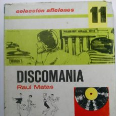Libros de segunda mano: DISCOMANIA - RAUL MATAS - ILUSTRACIONES DE MINGOTE - COLECCIÓN AFICIONES Nº 11 - SANTILLANA. Lote 228600475