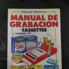Libros de segunda mano: COLECCIÓN ELECTRONICA •• MANUAL DE GRABACIÓN DE CASSETTES •• EDICIONES PLESA •• SM ••. Lote 228821415