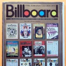Libros de segunda mano: BILLBOARD - 100TH ANNIVERSARY ISSUE 1894 / 1994 -EDICIÓN ESPECIAL COLECCIONISTAS - NUEVO -VER INDICE. Lote 230352650