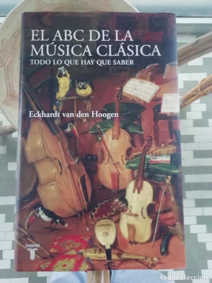 EL ABC DE LA MÚSICA CLÁSICA TAPAS DURAS POR ACKHARDT VAN DEN HOOGEN (Libros de Segunda Mano - Bellas artes, ocio y coleccionismo - Música)