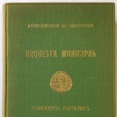 Libros de segunda mano: ORQUESTA MUNICIPAL DE BARCELONA. CONCIERTOS POPULARES. PROGRAMAS. 1955-56.. Lote 232259545