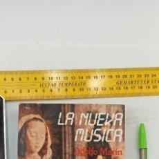 Libri di seconda mano: LIBRO LA NUEVA MUSICA ADOLFO MARIN KRAFTWERK CAN NEU KRAUTROCK SNITZLER ENVIO CERTIFICADO GRATUITO. Lote 234335580