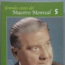 Libros de segunda mano: GRANDES EXITOS DEL MAESTRO MONREAL. 5. Lote 234351200