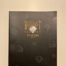Libros de segunda mano: BRILLIANT CLASSICS: 10 YEARS (1996-2006). ÓPERA. ZARZUELA. MÚSICA CLÁSICA. MOZART. CATÁLOGO.. Lote 235301280