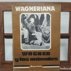 Livres d'occasion: REVISTA WAGNERIANA. VOLUMEN Nº 3 : WAGNER Y LOS ANIMALES. Lote 236192905