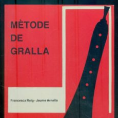 Libros de segunda mano: NUMULITE L0645 MÈTODE DE GRALLA FRANCESCA ROIG JAUME ARNELLA EL PALMENAR DINSIC. Lote 236251990