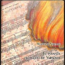 Libros de segunda mano: EL PIANISTA DEL GUETO DE VARSOVIA. Lote 236551405