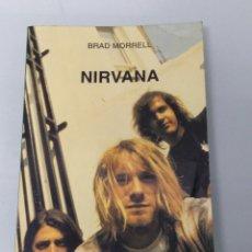 Libros de segunda mano: NIRVANA. BRAD MORRELL. Lote 236610040
