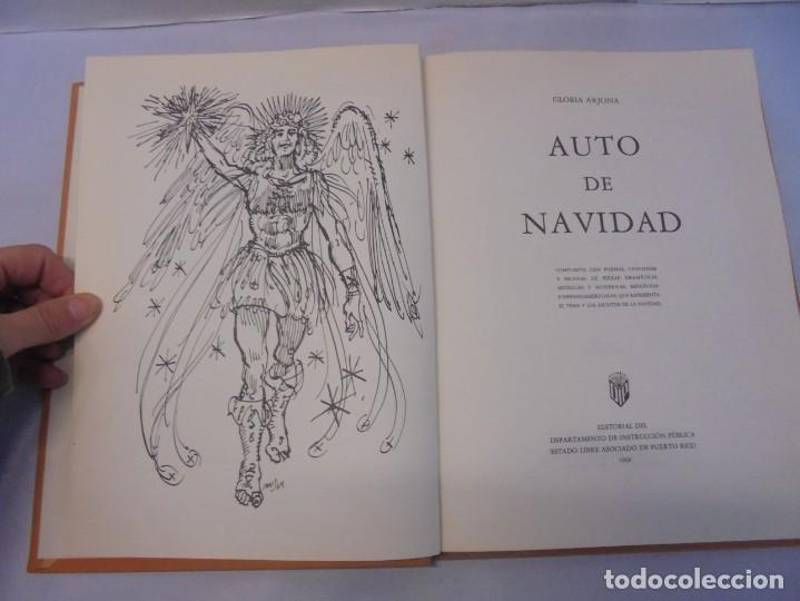 Libros de segunda mano: AUTO DE NAVIDAD. GLORIA ARJONA. EDITORIAL DEPARTAMENTO DE INSTRUCCION PUBLIVA. 1969 - Foto 7 - 236761355