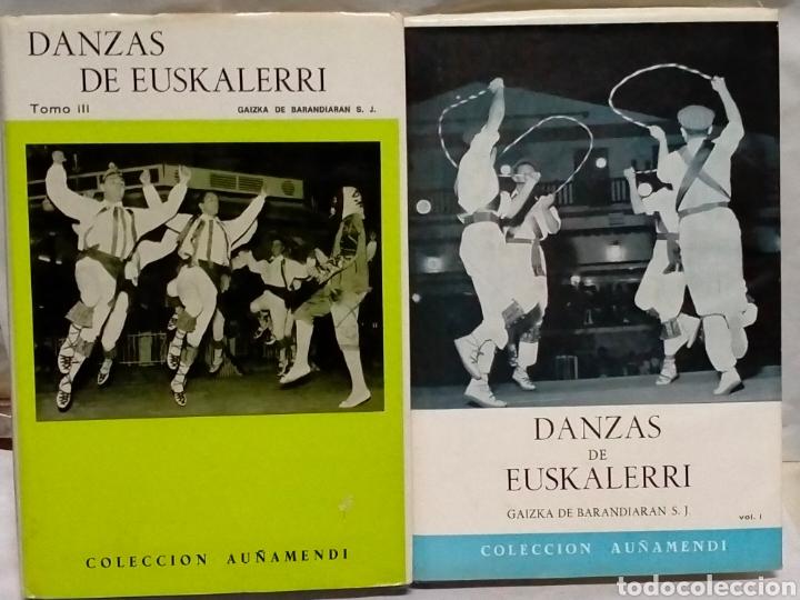 GAIZKA DE BARANDIARÁN DANZAS DE EUSKAL ERRI.(2 TOMOS)TOMO 1Y3. ITXAROPENA (Libros de Segunda Mano - Bellas artes, ocio y coleccionismo - Música)